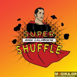 Super Shuffle System by Mark Calabrese