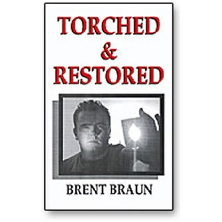 Torched & Restored Booklet by Brent Braun