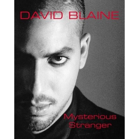 Mysterious Stranger: A Book of Magic by David Blaine
