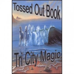Tossed Out Book by Tri City Magic