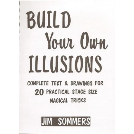 Build your own Illusions – Jim Sommers