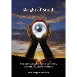 Sleight of Mind: Suggestion and Mind Control: The Mentalist's Toolkit