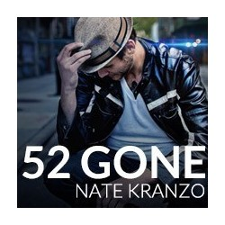 52 Gone by Nate Kranzo